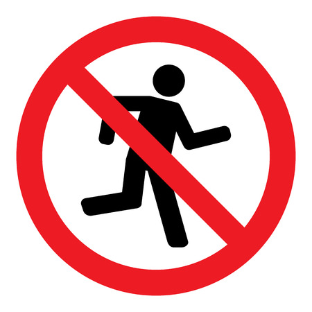forewarning: No Run Sign
