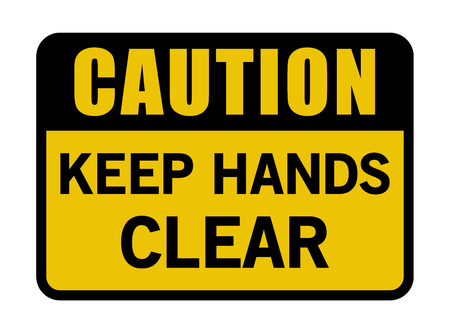 Caution Keep Hands Clear Sign 版權商用圖片 - 98385172