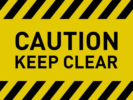 Caution Keep Clear Warning Danger Sign Symbol