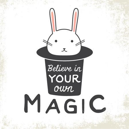mago: Cree en la magia es el propietario. Cartel tipográfico con el conejito y el sombrero.
