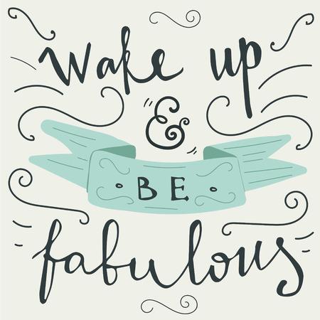 oracion: 'despertar y ser fabuloso' cita letras de la mano Vectores