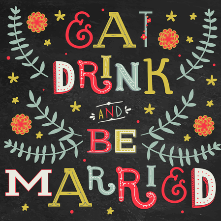 married: Invitación de la boda Fondo tipográfico de la vendimia: Coma, bebida y esté casado Vectores
