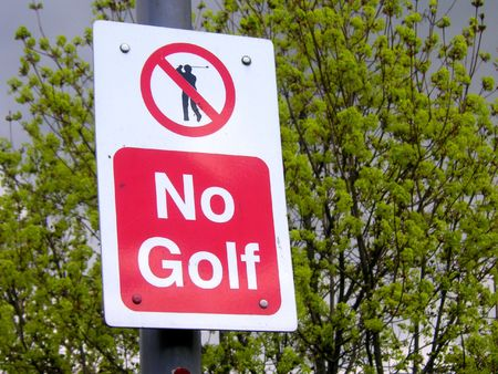 forewarning: no golfing sign