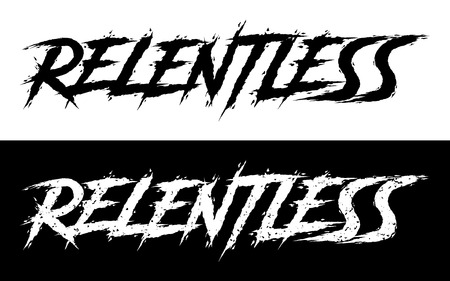 Relentless. Set of 2 Brush painted letters on isolated background. Black and white, solid and distressed. Vector illustration for t shirt design, print, poster, icon, web, gym, fitness wear.