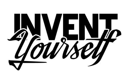 Invent yourself. Hand lettering art. Brush style letters on isolated background. Black and white. Vector text illustration t shirt design, print, poster, icon, web, graphic designs. 向量圖像