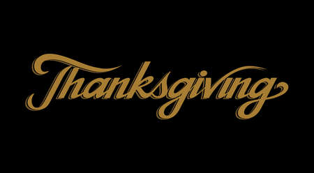Thanksgiving brush hand lettering art. Script style Gold letters on isolated black background. Vector text illustration t shirt design, print, poster, icon, web, graphic designs. 向量圖像