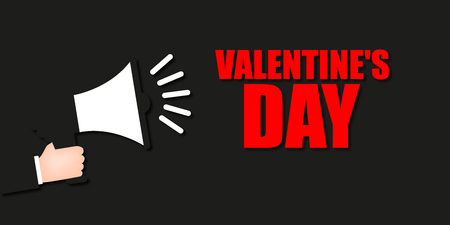 Valentines Day on black background with megaphone