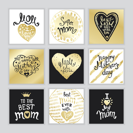 Happy Mothers Day. A Set of templates with hand-drawn Lettering. Ink and gold. Artistic design for a greeting cards, invitations, posters, banners.