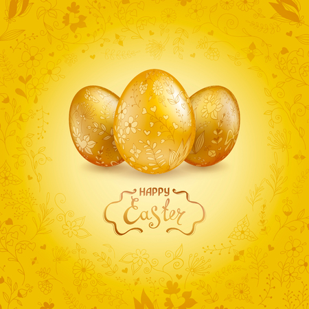 Three shiny gold Easter eggs on a yellow background with floral hand drawn ornament. The words Happy Easter. Template for greeting cards, calendars, banners, posters, invitations.