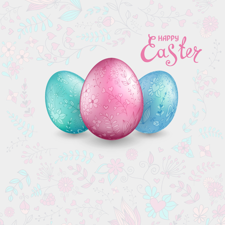 Three shiny Easter eggs pastel colors on a light grey background with floral hand drawn ornament. The words Happy Easter. Template for greeting cards, calendars, banners, posters, invitations.