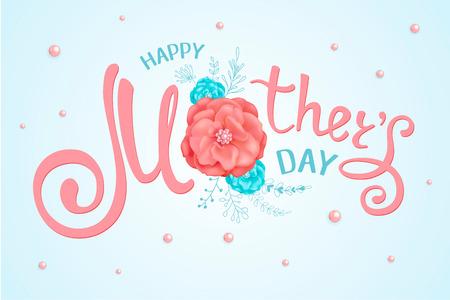 Inscripción feliz día de las madres con flores decorativas de rosas, elementos florales dibujados a mano sobre un fondo claro con perlas. Plantilla para tarjeta de felicitación, pancarta, póster, cupón, anuncio de venta