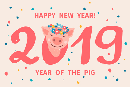 Greeting card with cute cartoon piggy with a flower wreath on his head. Pig is a symbol of the 2019 Chinese New Year. Vector illustration