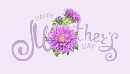 Inscription Happy Mothers Day with realistic light violet Aster flowers on a pastel background. Template for greeting card, banner, poster, voucher, sale announcement. Vector illustration Illustration