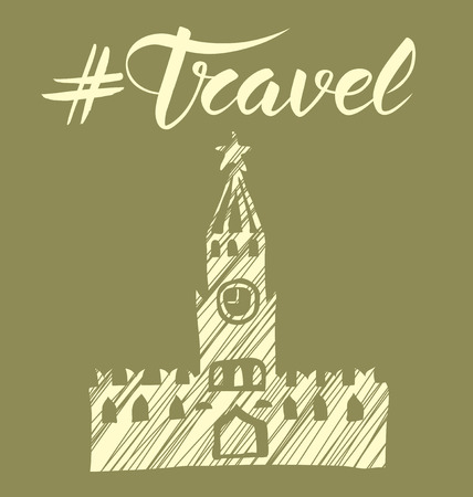 Travel concept. Vector background with monument and calligraphic inscription travel