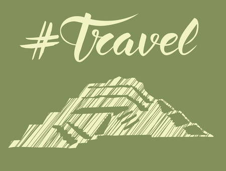mesoamerican: Travel concept. Vector background with monument and calligraphic inscription travel