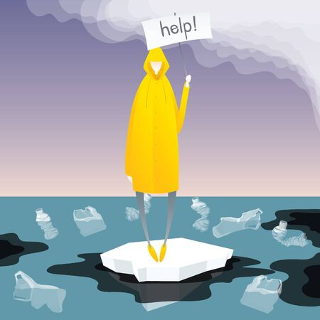 Man In Yellow Raincoat Standing On Melting Iceberg With Streamer Poster And Inscription Help. Vector Flat Isometric Environment Pollution Conceptual Image