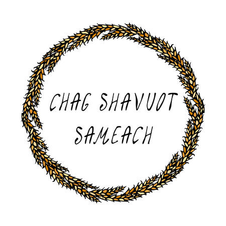 Jewish Holiday Chag Shavuot Semeach - Happy Shavuot Card. Wreath Wheat Spikelets, Hand Written Text. Round Wreath of Malt with Text Template. Realistic Hand Drawn Illustration. Savoyar Doodle Style