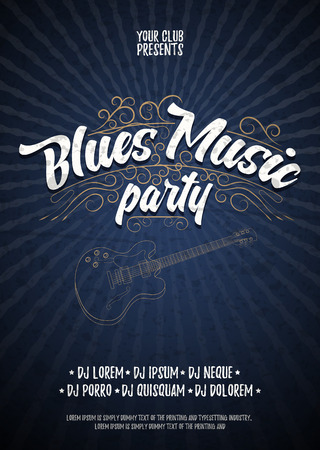 Blues music party. Poster background grunge template. Hand drawn Typographic flyer or poster. Vector design