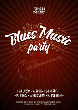 blues music: Blues music party. Poster background grunge template. Hand drawn Typographic flyer or poster. Vector design
