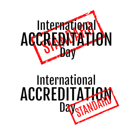accreditation: International Accreditation Day. Lettering. Stamp with word Standart. Vector Illustration