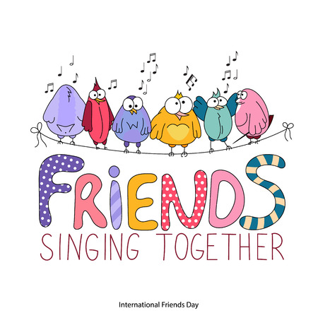 string together: International Friends Day greeting card. Friends singing together lettering. Funny cartoon birds sit on a string. Hand drawing colorful vector illustration. Template for birthday, web, t-short print