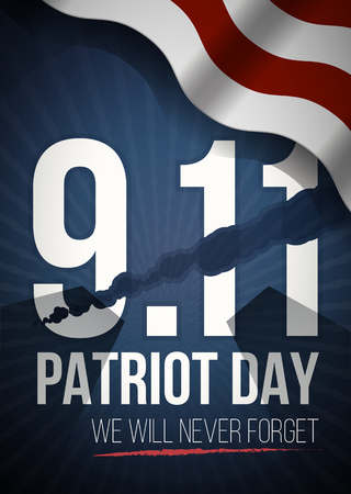 sep: We Will Never Forget. 9 11 Patriot Day background, American Flag stripes background. Patriot Day September 11, 2001 Poster Template, we will never forget, Vector illustration for Patriot Day.