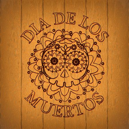 woodburning: Day Of The Dead Skull Vector poster. Wooden background. Dia de los muertos invitation card. Woodburning. Stamp. Illustration