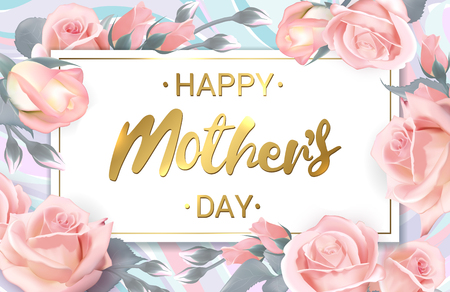 mather: Happy Mothers Day. Pink roses with golden lettering. Rose flower horizontal banner. Vector illustration Illustration
