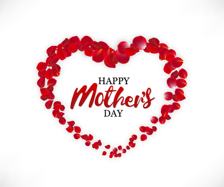 The inscription Happy Mothers day inside the heart of rose petals on white background. Mothers day greeting vector illustration Illustration
