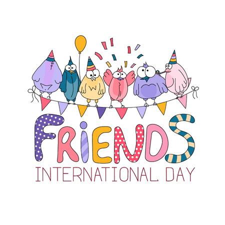 comedy: International friends day greeting card with funny birds. Hand drawing cartoon birds and lettering. Vector illustration.