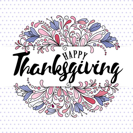 Thanksgiving typography. Thanksgiving - Hand drawn lettering with flowers and leaves in delicate pastel colors.Thanksgiving design perfect for prints,flyers, banners,invitations,special offer and more