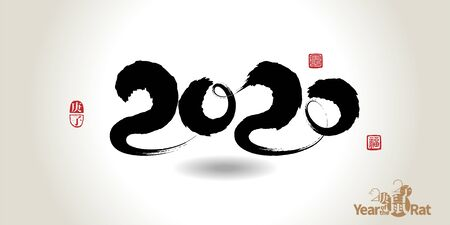 Happy Chinese New Year 2020 Year of the rat with calligraphy brushwork style for greetings card, flyers, invitation, posters, brochure, banners, calendar.