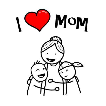 I Love Mom, a hand drawn vector doodle illustration of children hugging their mother.