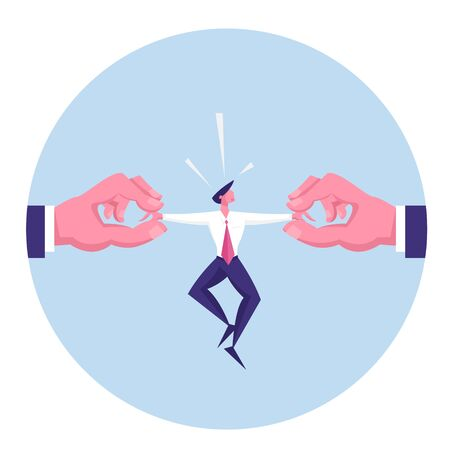 Huge Human Hands Pulling Businessman by Arms at Opposite Sides. Deadline, Working Overload Situation, Wanted High Quality Professional Specialist Busy at Work Concept. Cartoon Flat Vector Illustration