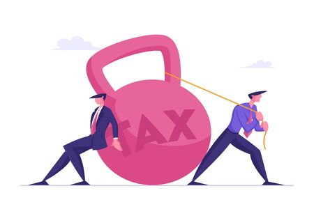 Loan Payment, Taxation Concept. Businessmen Pulling Huge Round Weight with Tax Inscription. Bank Debt and Career Failure, Mortgage Debentures and Business Problems Cartoon Flat Vector Illustration