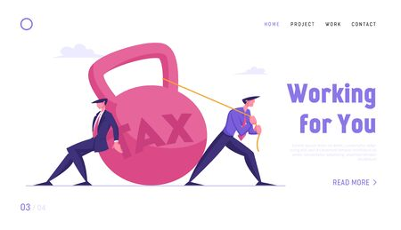 Loan Payment, Taxation Website Landing Page. Businessmen Pulling Huge Weight with Tax Inscription. Bank Debt and Career Failure, Mortgage Debentures Web Page Banner. Cartoon Flat Vector Illustration