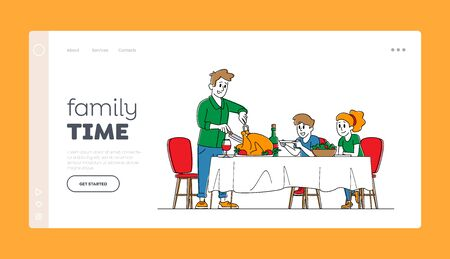 Festive Dinner, Feast, Thanksgiving Day Landing Page Template. Happy Family Dad and Kids Characters Sit at Table with Food and Drinks, Father Cutting Turkey. Linear People Linear Vector Illustration