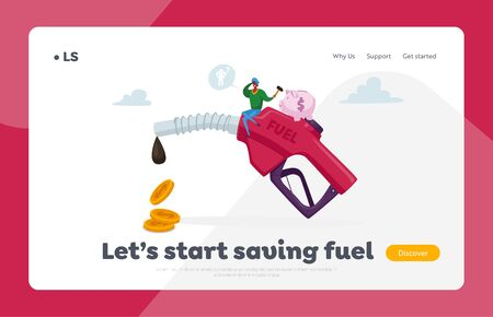 Petrol Economy, Car Refueling on Fuel Station Landing Page Template. Tiny Character with Piggy bank Sit on Huge Pumping Hose with Dripping Oil and Coins, Filling Service. Cartoon Vector Illustration Stock Illustratie