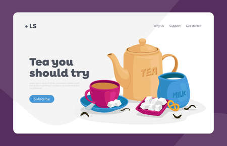 Tea Drinking Landing Page Template. Cup of Tea, Sugar and Spoon on Saucer, Jug with Milk, Bakery and Teapot. Hot Drink