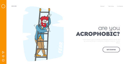 Acrophobia Landing Page Template. Frightened Man Stand on Ladder Feeling Fear of Height. Stress, Emotional Imbalance