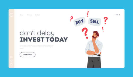 Financial Invest Solution for Money Landing Page Template. Doubtful Businessman Think Buy or Sell Currency and Bonds