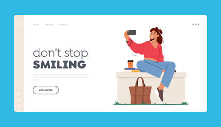 Dont Stop Smiling Landing Page Template. Young Woman Character Posing and Photographing on Mobile Phone Camera