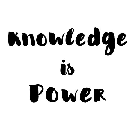 knowledge is power: Knowledge is power. Hand written lettering in black color. Illustration