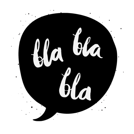 speech: Slang expression in a speech bubble. Black and white. Illustration
