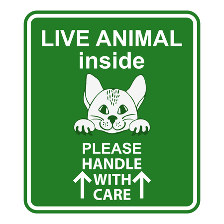 handle with care: Sign for animal cage. Hand drawn sign Live animal for travelers with cat. Live animal please handle with care sign. Special sign for care about shipping animals. Sign for animal transportation. Sticker with cute cat.