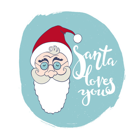loves: Christmas greeting card with head of Santa Claus. Santa loves you hand written lettering.