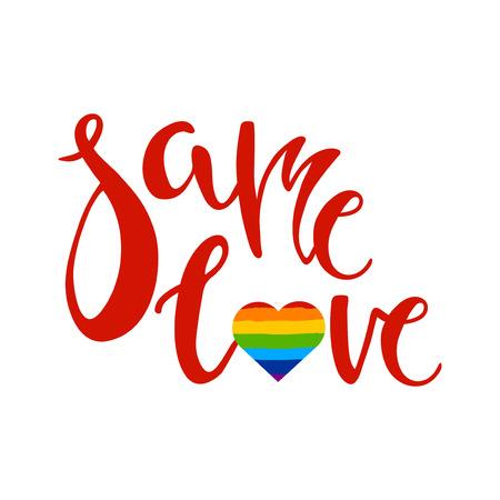 homophobia: Same love lettering on white background. LGBT culture sign. Gay pride design element. Illustration