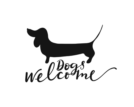 Dogs welcome lettering and dachshund silhouette. Design element for cafe, hotel and shop.
