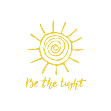 Hand drawn yellow sun with be the light lettering. Positive poster.