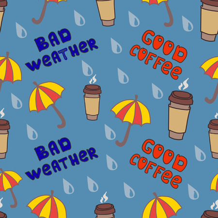 bad weather: Bad weather, good coffe, Seamless seasonal background with umbrellas, coffee tumblers and raindrops